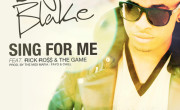Elijah Blake FT. Rick Ross & The Game – Sing For Me