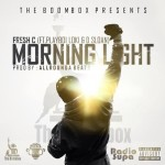 Fresh C Drops Morning Light featuring Playboi Loki and D Sloan