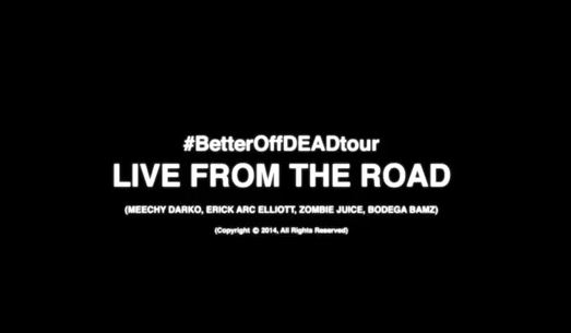 The Better Off Dead Tour Follows Flatbush Zombies And Bodega Bamz Across North America At End Of 2013 This Video Captures Our Journey Throughout