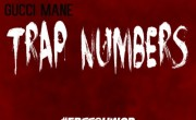 Gucci Mane – Trap Numbers