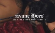 The Game FT. Nipsey Hussle & Ty Dolla $ign – Same Hoes