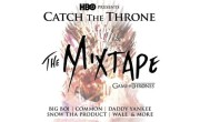 HBO's Catch The Throne: The Mixtape
