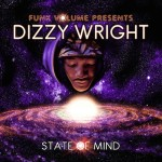 Dizzy Wright – State Of Mind EP