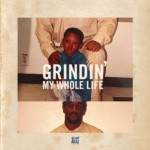 Hit-Boy FT. Audio Push, Kent M$NEY, B Mac The Queen, N.No, B.Carr & Big Hit – Grindin' My Whole Life