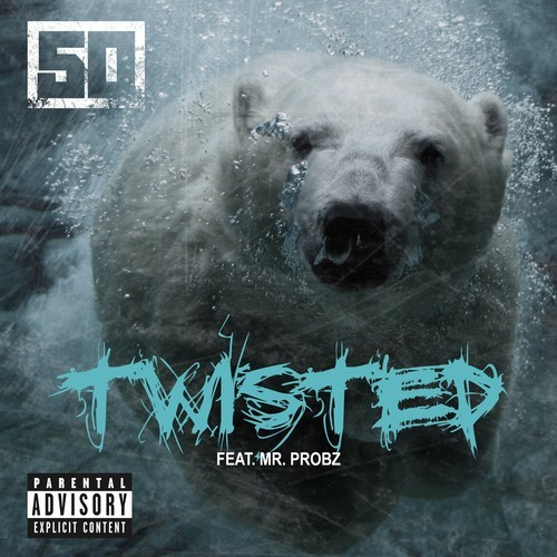 50 Cent FT  Mr  Probz – Twisted - Hip Hop Hundred
