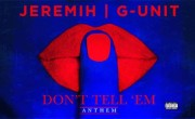 G-Unit – Don't Tell Em (Remix)