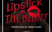 Casey Veggies & King Chip – Lipstick On The Blunt