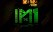 Dash Flash Ft. Tim Tallent- Im The One