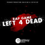 Rap Game Left 4 Dead