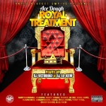 @HoodrichKeem @DJVictoriouz & @AceDough – Royal Treatment 2