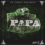 E Sosa Brings Back That Old Hustlers Anthem With #PAPACHASIN'